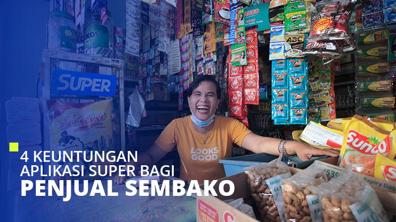 4 Keuntungan Aplikasi Super Bagi Penjual Sembako