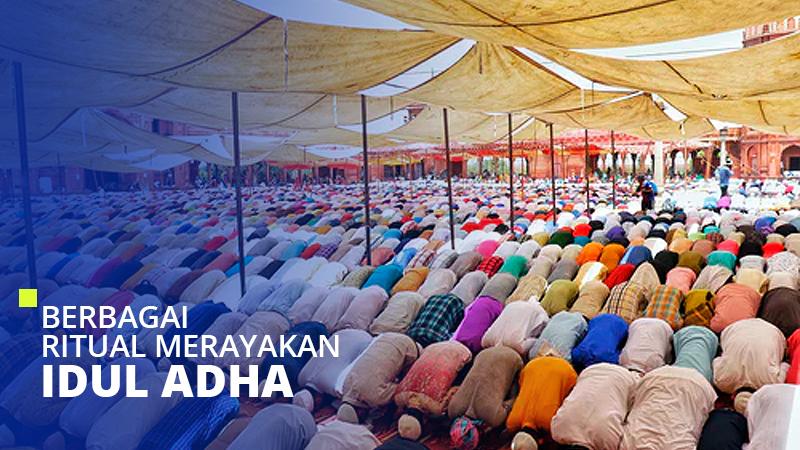 Berbagai Ritual Merayakan Idul Adha di Berbagai Negara