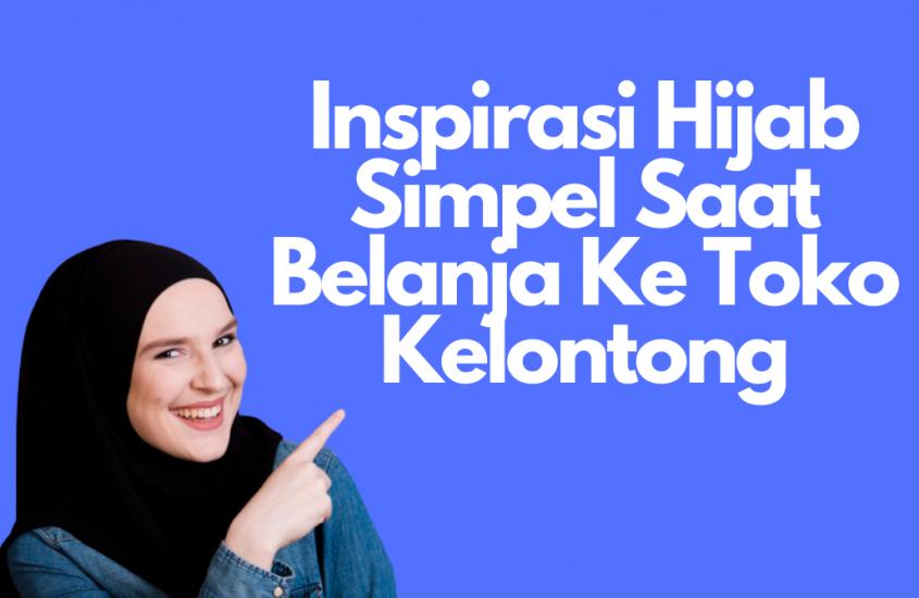 Inspirasi Hijab Simpel Saat Belanja Ke Toko Kelontong