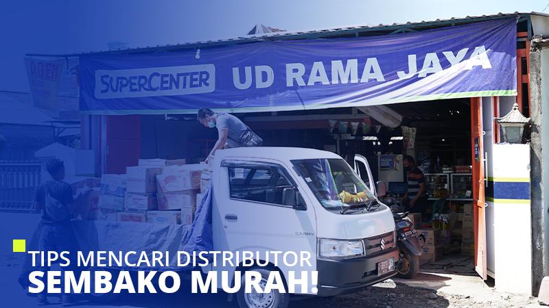 Tips Mencari Distributor Sembako Murah