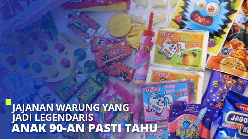 Jajanan Warung yang Jadi Legendaris, Anak 90-an Pasti Tahu!