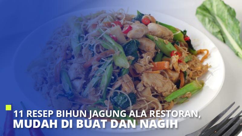 11 Resep Bihun Jagung ala Restoran, Mudah Di Buat dan Nagih