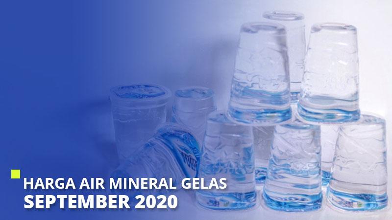 Harga Air Mineral Gelas September 2020