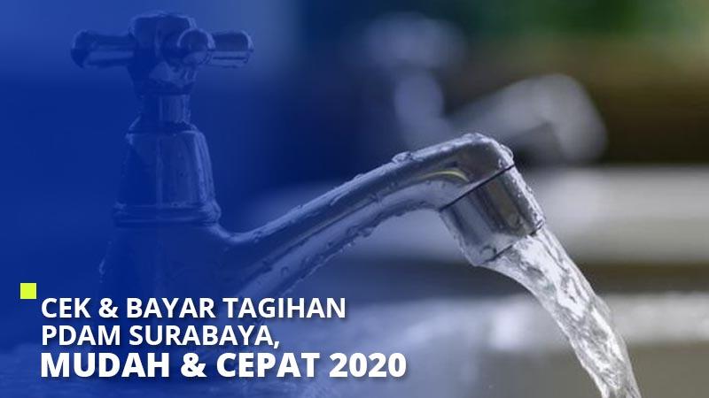 Cek & Bayar Tagihan PDAM Surabaya, Mudah & Cepat 2020
