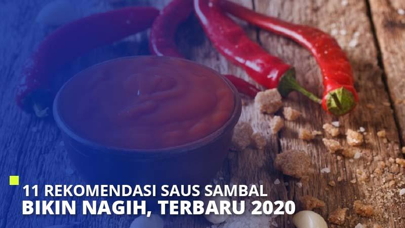 11 Rekomendasi Saus Sambal Bikin Nagih, Terbaru 2021