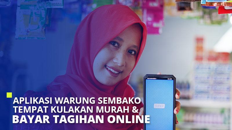 Aplikasi Warung Sembako Tempat Kulakan Murah & Bayar Tagihan Online