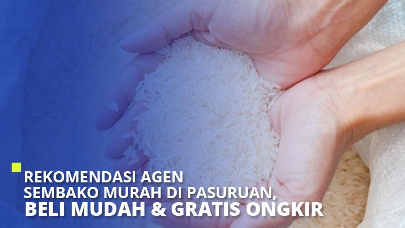 Rekomendasi Agen Sembako Pasuruan – Beli Mudah & Gratis Ongkir