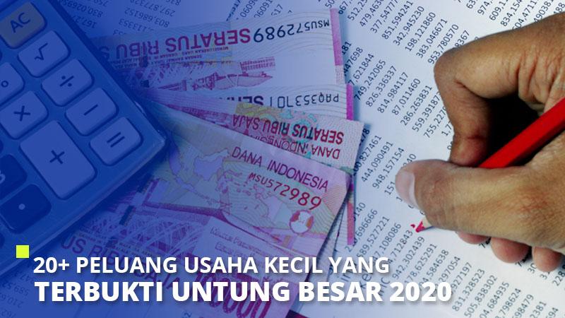 20+ Peluang Usaha Kecil Yang Terbukti Untung Besar 2021