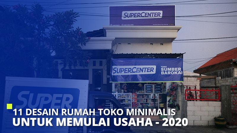 11 Desain Rumah Toko Minimalis Untuk Memulai Usaha 2020 Super