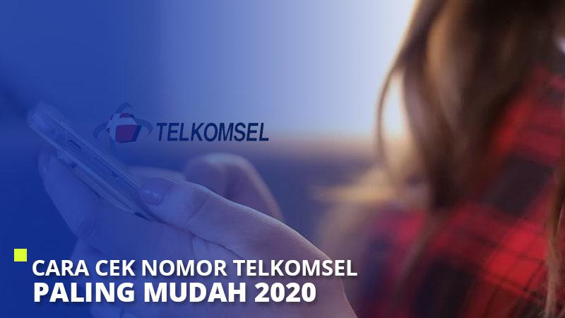Cara Cek Nomor Telkomsel Paling Mudah 2020