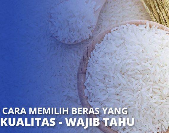 cara memilih beras