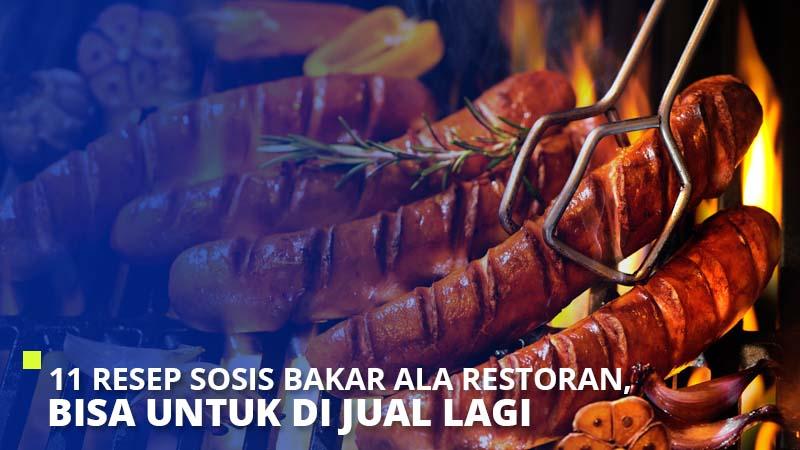 11 Resep Sosis Bakar ala Restoran, Bisa Untuk di Jual Lagi