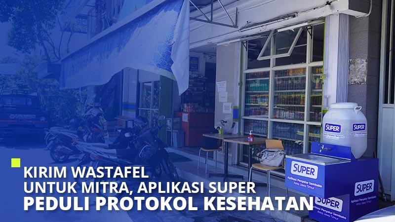 Kirim Wastafel untuk Mitra, Aplikasi Super Peduli Protokol Kesehatan