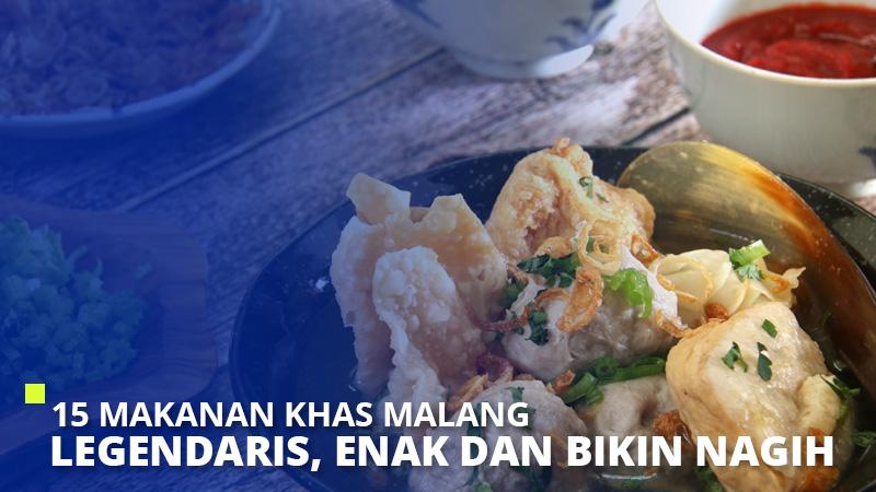 15 Makanan Khas Malang Legendaris, Enak dan Bikin Nagih