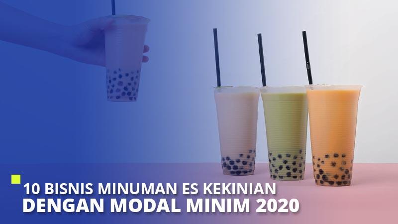 10 Bisnis Minuman Es Kekinian dengan Modal Minim 2020