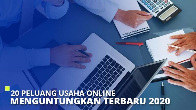 20 Peluang Usaha Online Menguntungkan Terbaru 2020