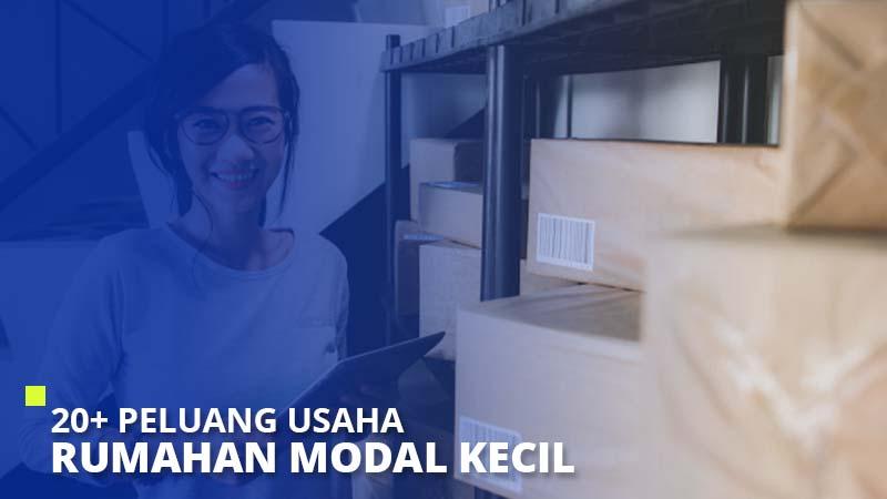 20+ Peluang Usaha Rumahan Modal Kecil Terbaru 2021 - Super