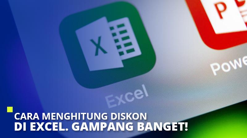 Cara Menghitung Diskon di Excel. Gampang Banget!