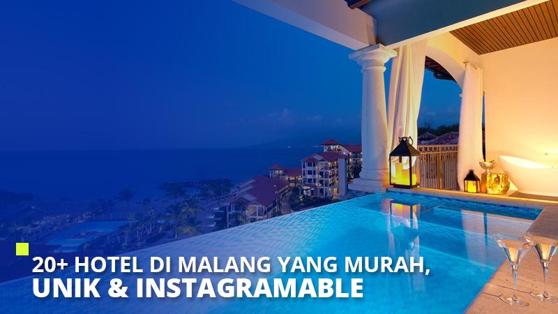 20+ Hotel di Malang yang Murah, Unik & Instagramable