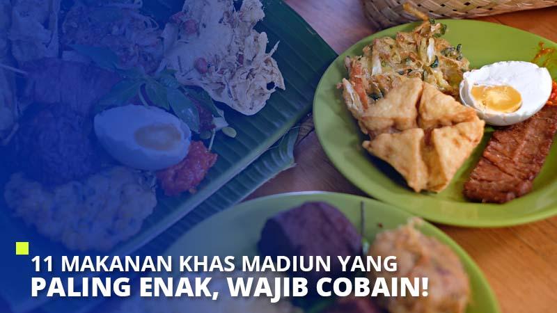 11 Makanan Khas Madiun Yang Paling Enak, Wajib Cobain!
