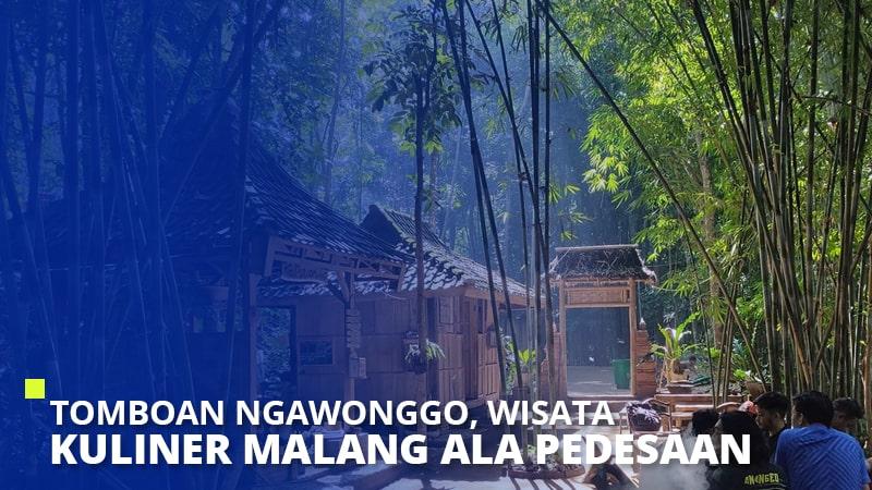 Tomboan Ngawonggo, Wisata Kuliner Malang Ala Pedesaan