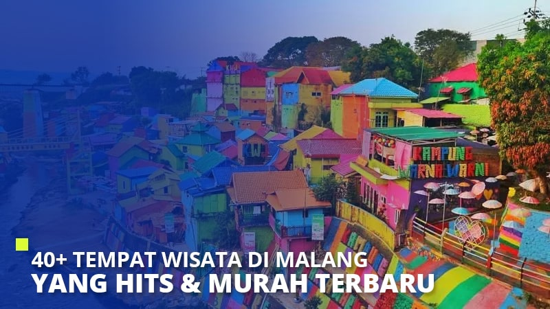 40+ Tempat Wisata di Malang yang Hits & Murah Terbaru 2021