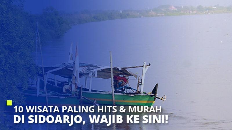 10 Wisata Paling Hits & Murah di Sidoarjo, Wajib Ke Sini!