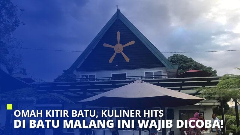 Omah Kitir Batu, Kuliner Hits di Batu Malang ini Wajib Dicoba!