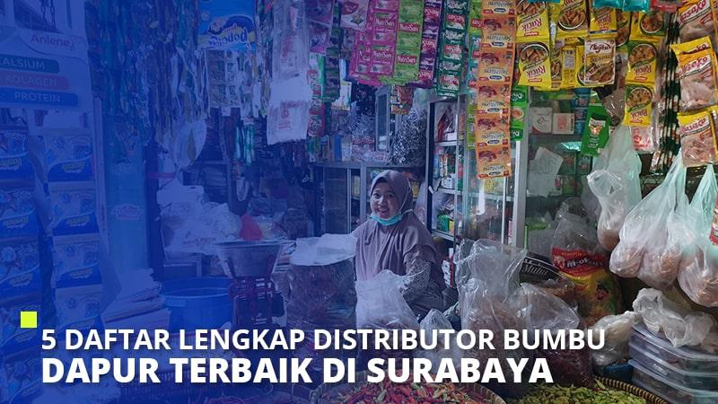 5 Daftar Lengkap Distributor Bumbu Dapur Terbaik di Surabaya