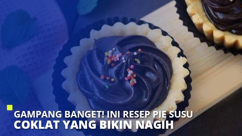 Gampang Banget! Ini Resep Pie Susu Coklat yang Bikin Nagih