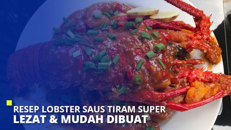 Resep Lobster Saus Tiram Super Lezat & Mudah Dibuat