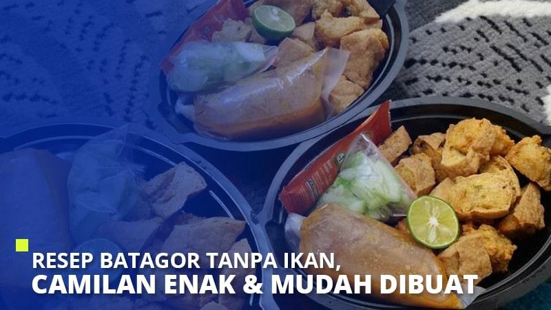 Resep Batagor Tanpa Ikan, Camilan Enak & Mudah Dibuat
