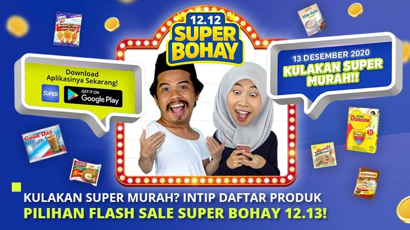 Kulakan Super Murah? Intip Daftar Produk Pilihan Flash Sale Super Bohay 12.13!