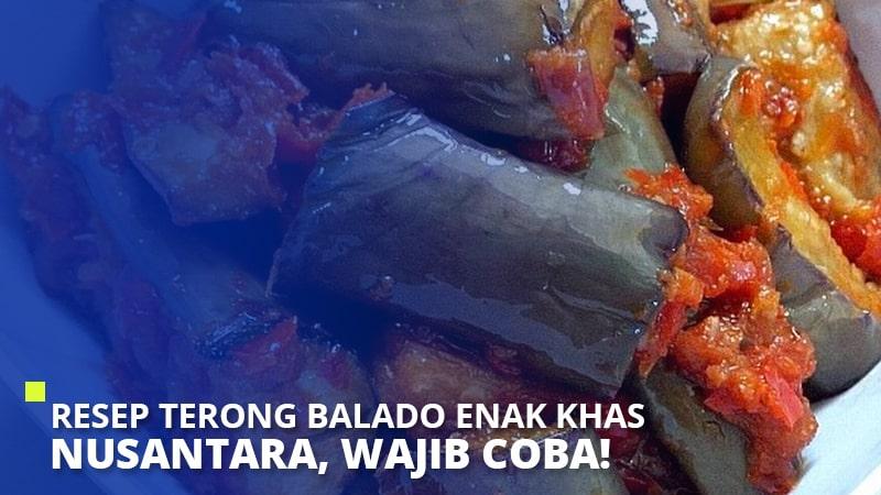 Resep Terong Balado Enak Khas Nusantara, Wajib Coba!
