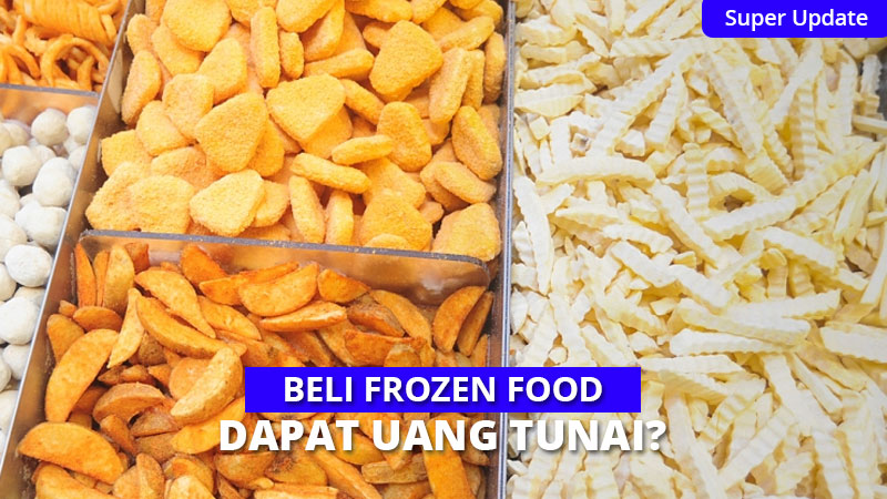 Belanja Frozen Food di SUPER, Nikmati Keuntungannya!