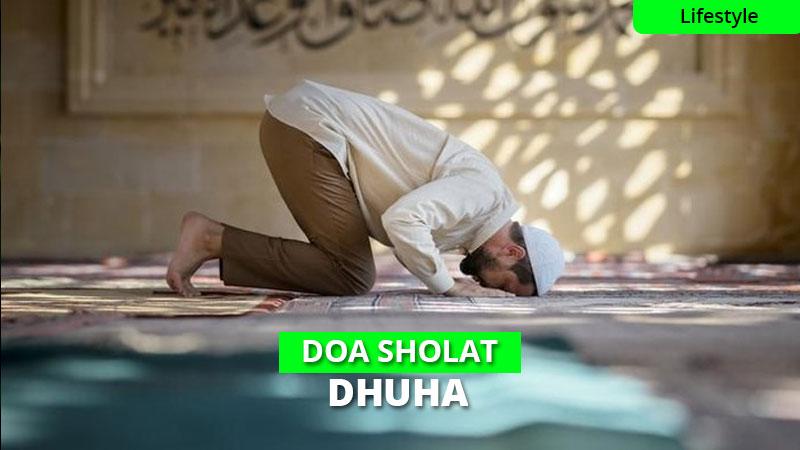 Bacaan Doa Sholat Dhuha & Terjemahan Latin, Mudah Dipahami!