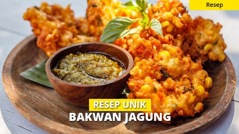 2 Kreasi Resep Bakwan Jagung Super Kriuk, Praktis Banget!
