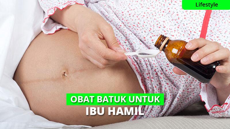 6 Jenis Obat Batuk yang Aman Untuk Ibu Hamil