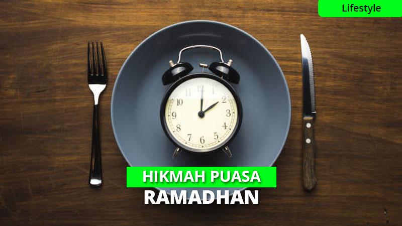 12 Hikmah Jalani Puasa Ramadhan, Kamu Sudah Tahu?