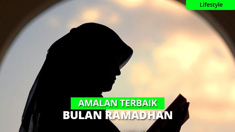 12 Amalan Utama di Bulan Ramadhan – Jangan di Lewatkan