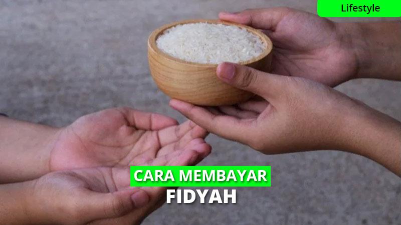 Cara Membayar Fidyah Puasa Ramadhan yang Benar
