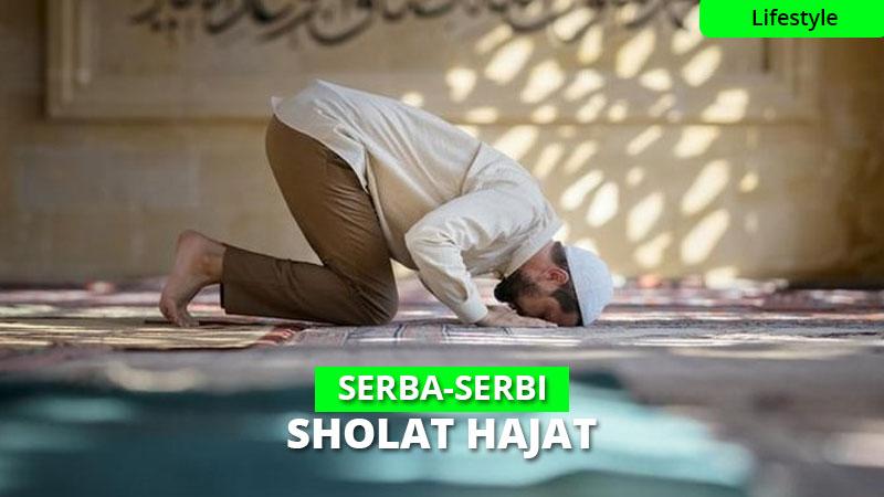 Sholat Hajat: Niat, Tata Cara, Doa & Waktu Mustajab