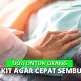 Inilah Doa Untuk Orang Sakit Paling Mujarab Dalam Islam