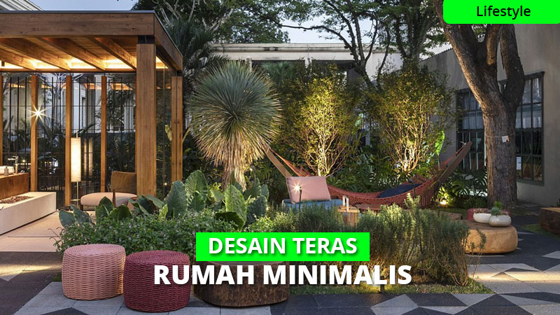 30 Desain Teras Rumah Minimalis & Modern, Mana Pilihanmu?