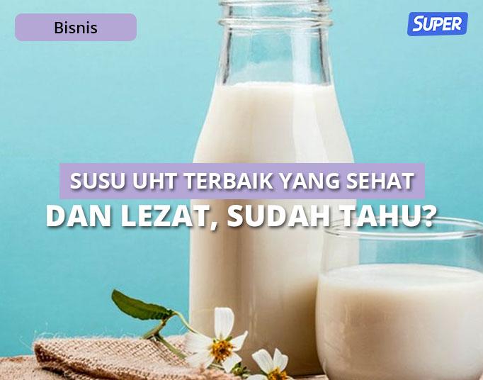 Susu UHT Terbaik