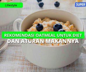 Rekomendasi Oatmeal untuk Diet